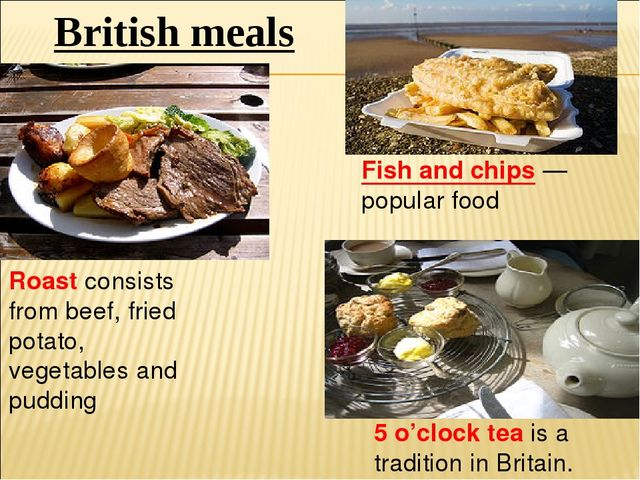 British meals Roast consists from beef, fried potato, vegetables and pudding...