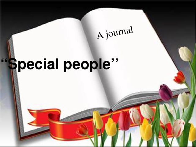 """""""Special people'' A journal"""