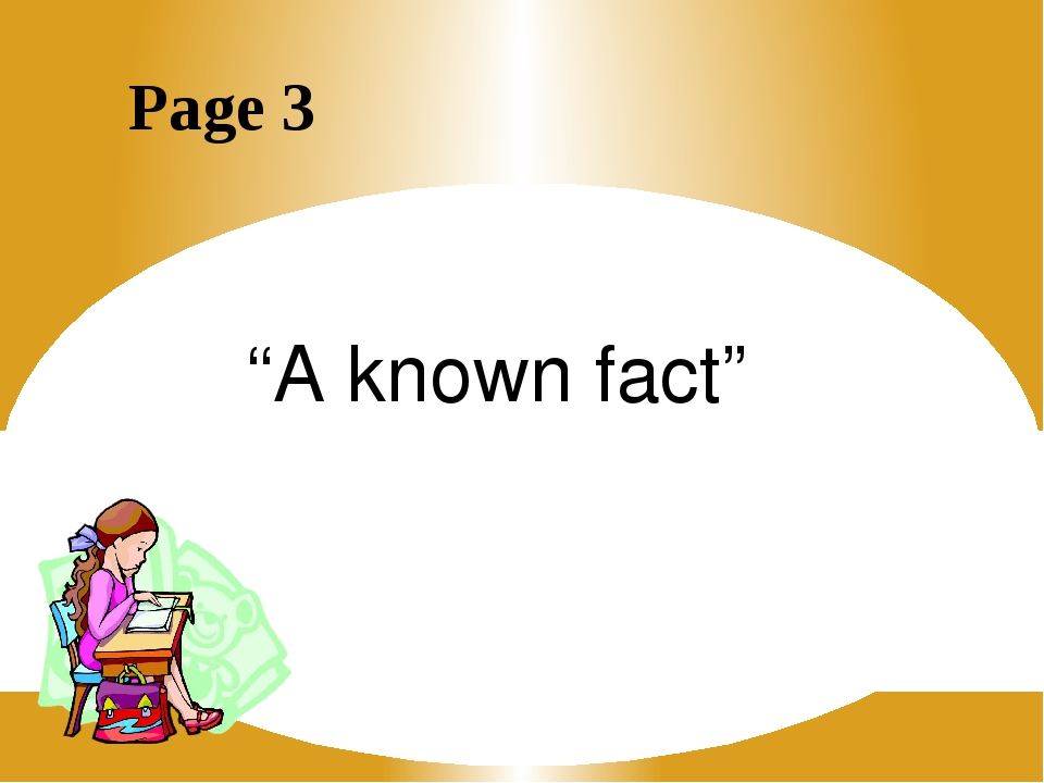 """Page 3 """"A known fact"""""""