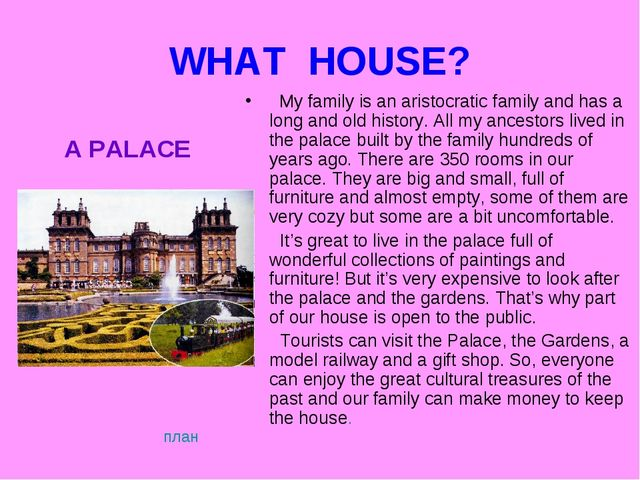 WHAT HOUSE? My family is an aristocratic family and has a long and old histor...