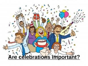 Are celebrations important?