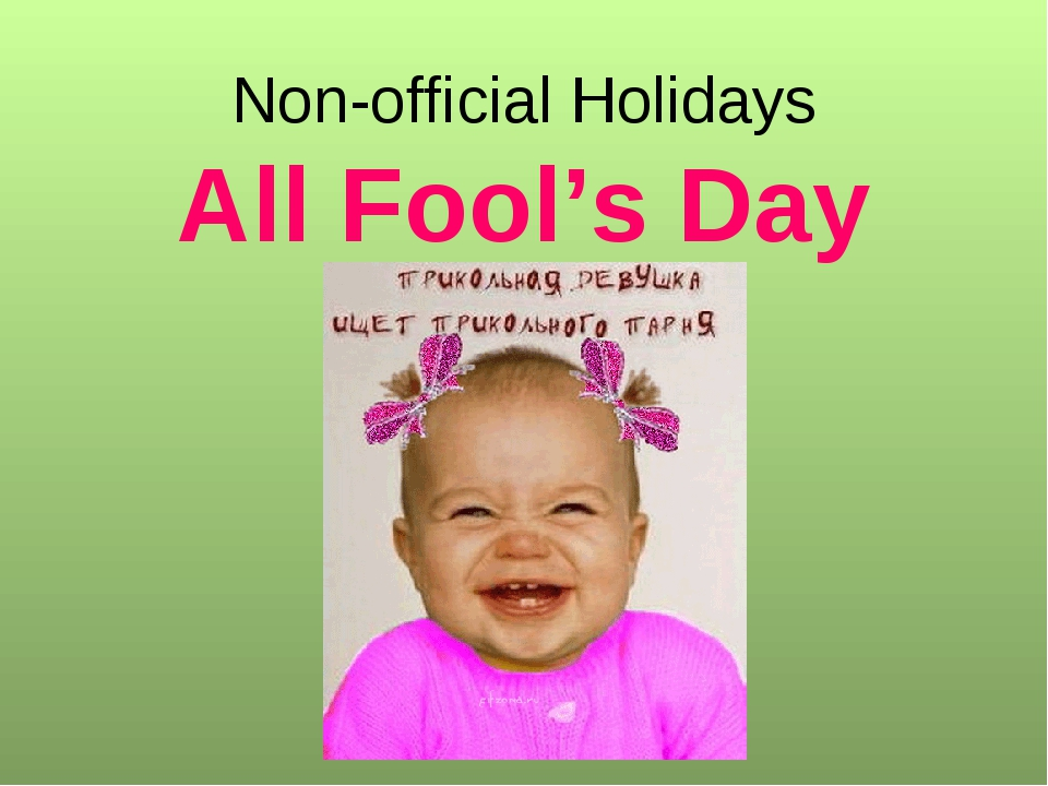 Non-official Holidays All Fool's Day