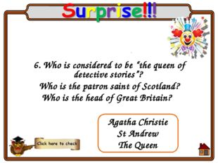 "6. Who is considered to be ""the queen of detective stories""? Who is the patro"