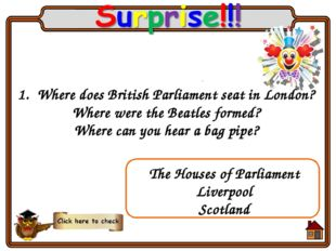 Where does British Parliament seat in London? Where were the Beatles formed?