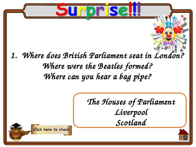 Where does British Parliament seat in London? Where were the Beatles formed?...