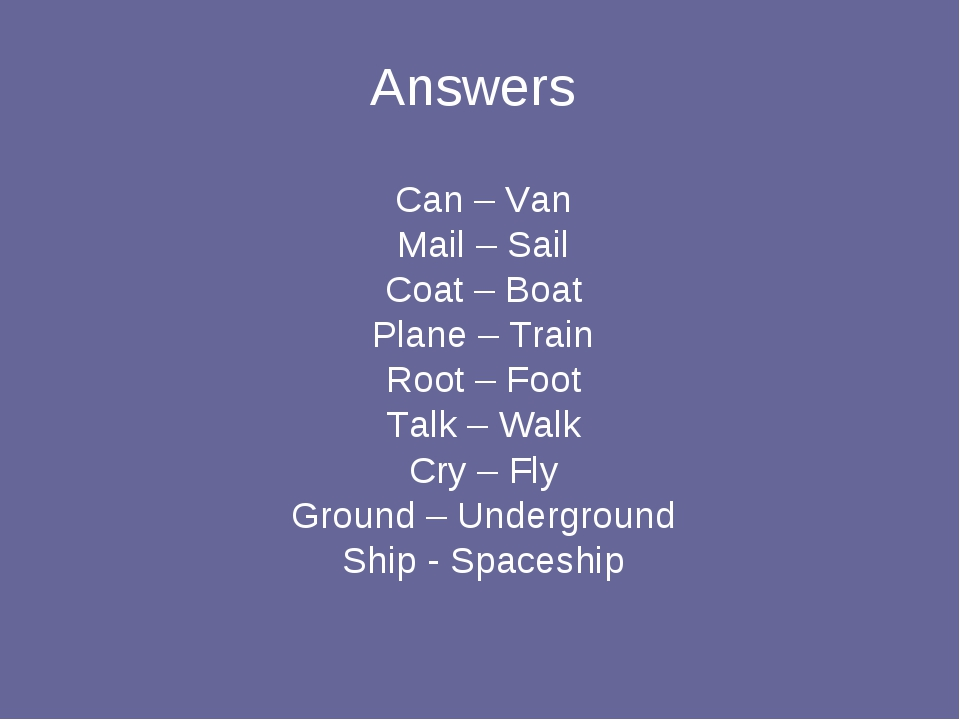 Answers Can – Van Mail – Sail Coat – Boat Plane – Train Root – Foot Talk – Wa...