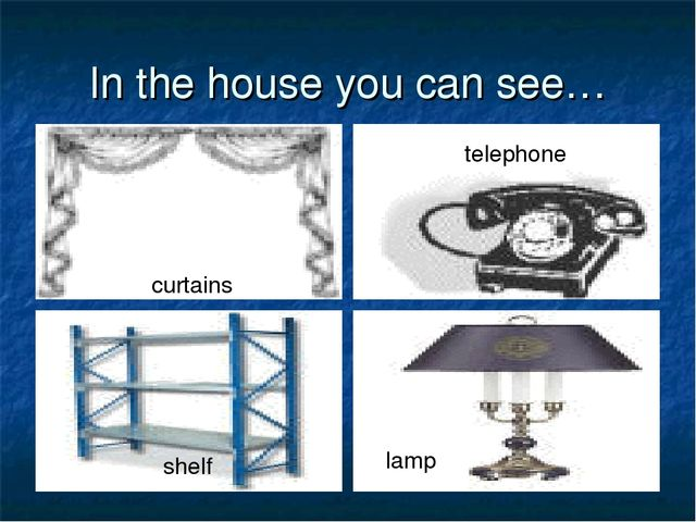 In the house you can see… curtains telephone shelf lamp
