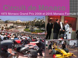 Circuit de Monaco 1973 Monaco Grand Prix 2008 et 2015 Monaco Formule-I 1973