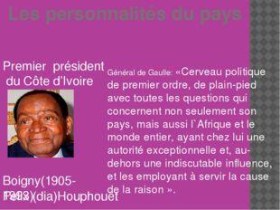 Les personnalités du pays Premier président du Côte d'Ivoire Felix (dia)Houp