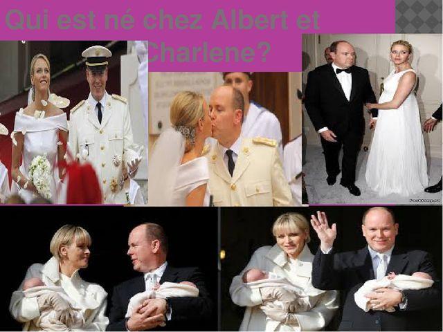 Qui est né chez Albert et Charlene?