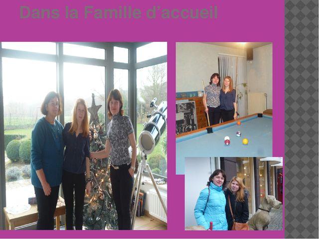 Dans la Famille d'accueil