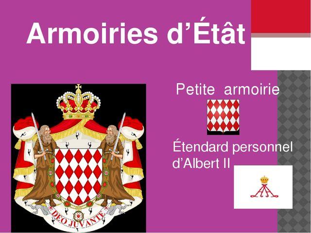 Petite armoirie Étendard personnel d'Albert II Armoiries d'Étât