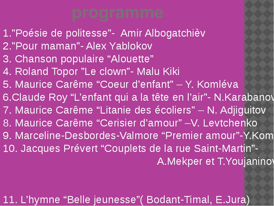 "programme 1.""Poésie de politesse""- Amir Albogatchièv 2.""Pour maman""- Alex Ya..."