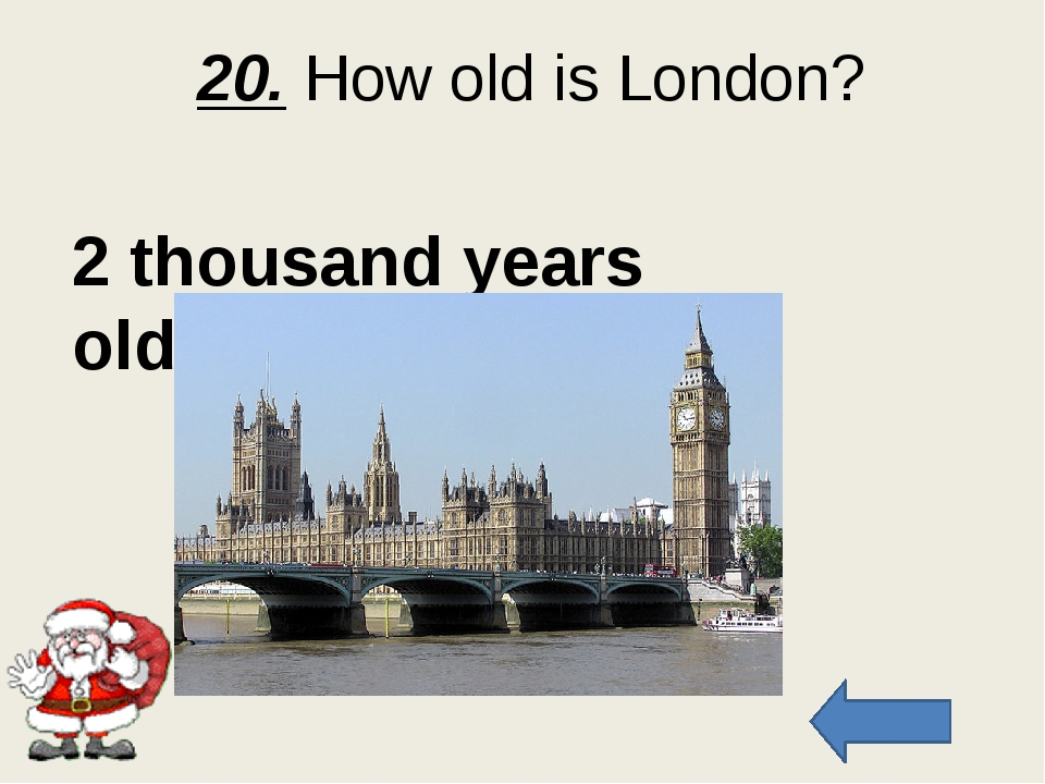 30. What parts does the UK consist of?? 4 parts: England, Scotland, Wales and...