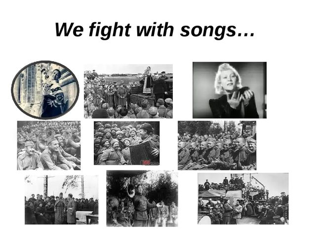 We fight with songs…