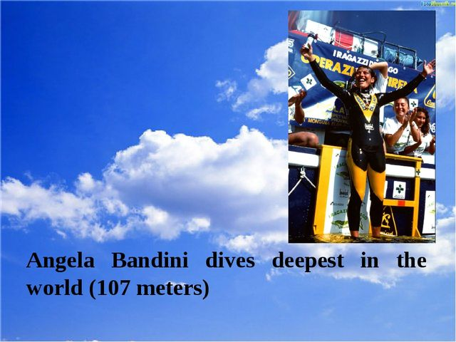 Angela Bandini dives deepest in the world (107 meters)