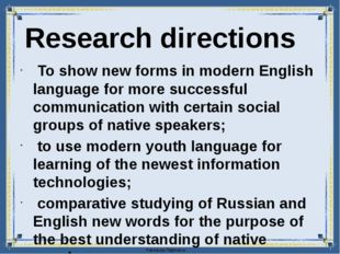To show new forms in modern English language for more successful communicati