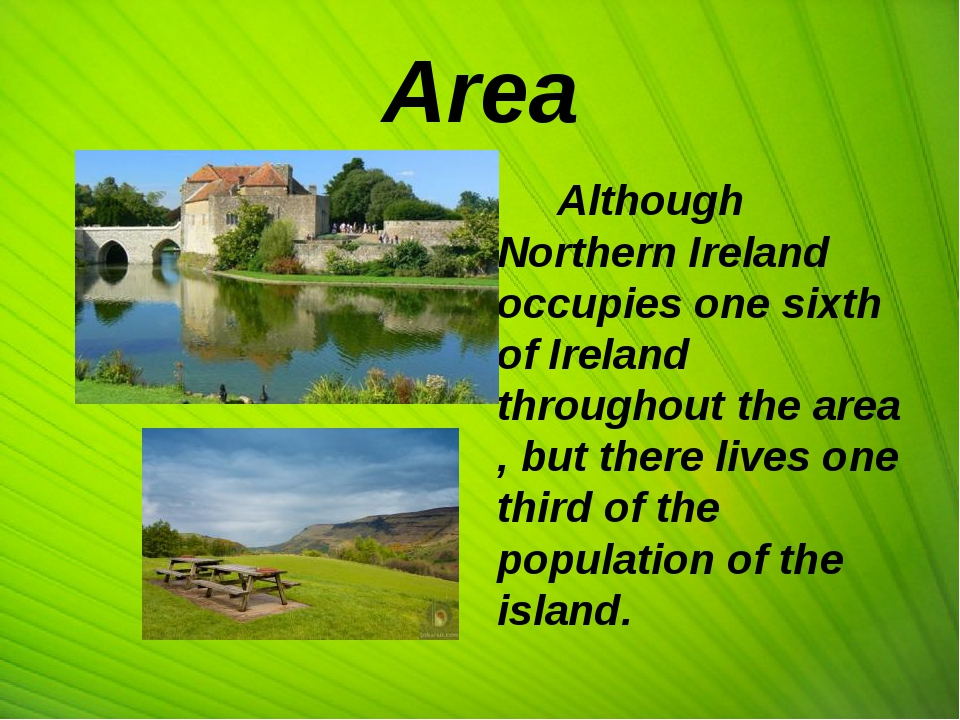 Area Although Northern Ireland occupies one sixth of Ireland throughout the a...