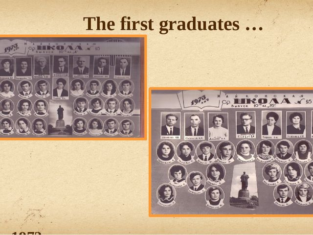 The first graduates … 1973