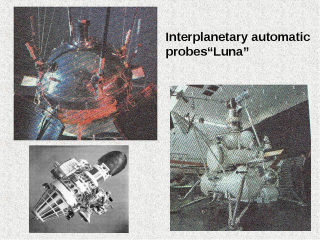 "Interplanetary automatic probes""Luna"""