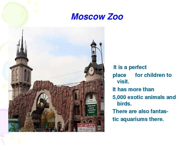 Moscow Zoo It is a perfect place for children to visit. It has more than 5,00...