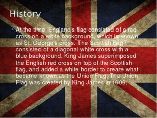 At the time, England's flag consisted of a red cross on a white background, w