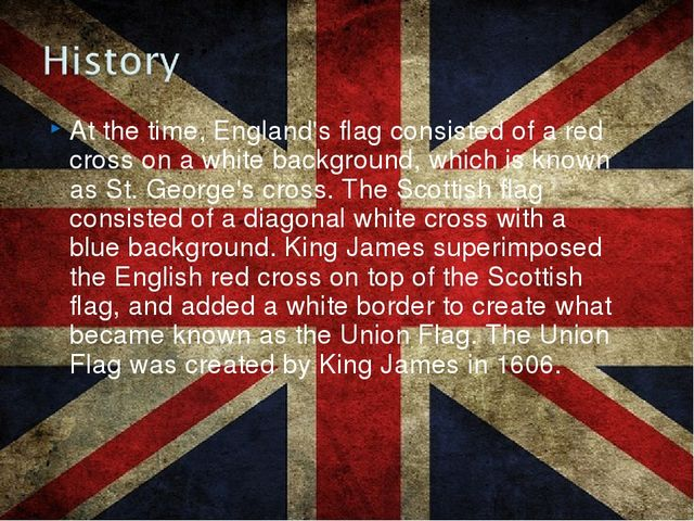 At the time, England's flag consisted of a red cross on a white background, w...