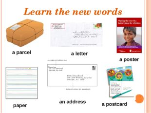 Learn the new words a parcel a poster paper a postcard a letter an address
