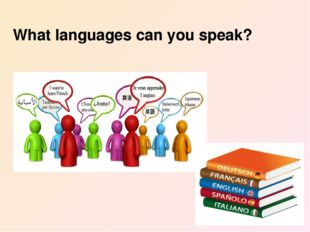 What languages can you speak?