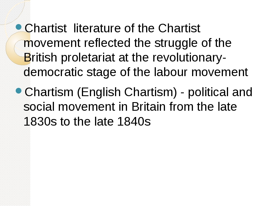 Chartist literature of the Chartist movement reflected the struggle of the Br...