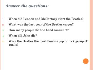 Answer the questions: When did Lennon and McCartney start the Beatles? What w