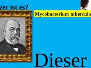 Wer ist es? Dieser deutscher Mikrobiologe entdeckte die Mikroben als Krankhe