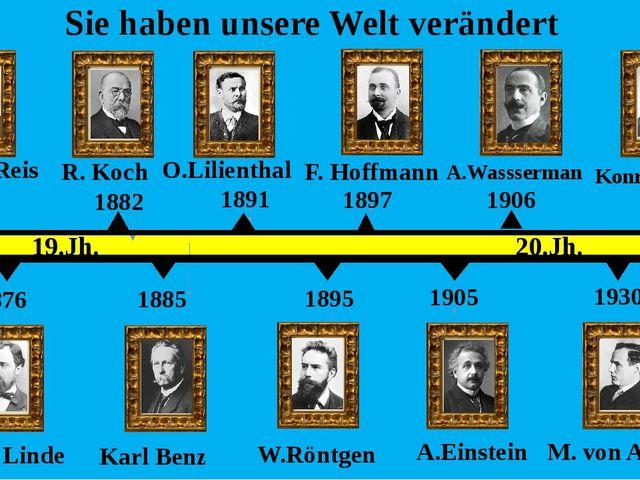 1876 1861 1882 1885 1891 1895 1897 1905 1906 1930 1941 19.Jh. 20.Jh. Sie hab...