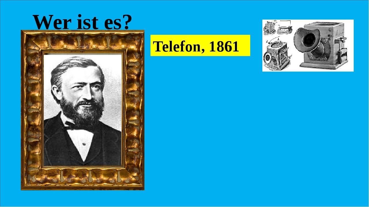 Wer ist es? Er began die Ära einer revolutionären Kommunikations- technologi...