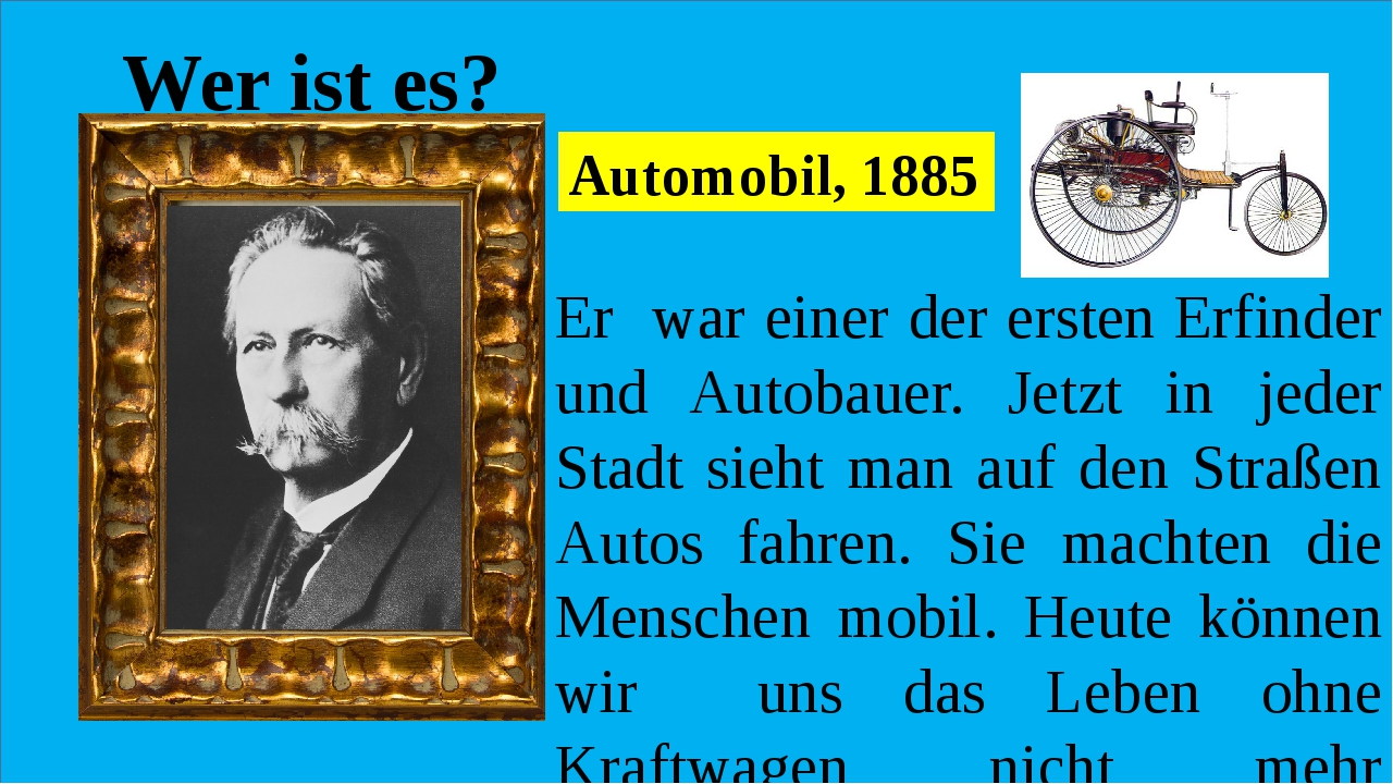 Wer ist es? Er war einer der ersten Erfinder und Autobauer. Jetzt in jeder S...