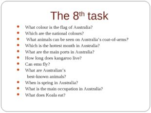 The 8th task What colour is the flag of Australia? Which are the national col