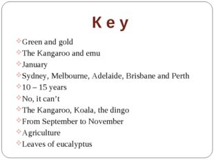 К е у Green and gold The Kangaroo and emu January Sydney, Melbourne, Adelaide