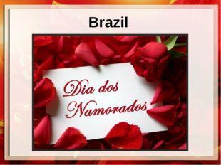 Brazil ProPowerPoint.Ru  ProPowerPoint.Ru
