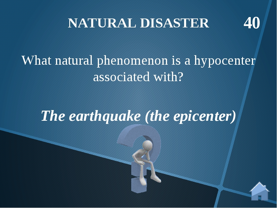 The earthquake (the epicenter) What natural phenomenon is a hypocenter associ...