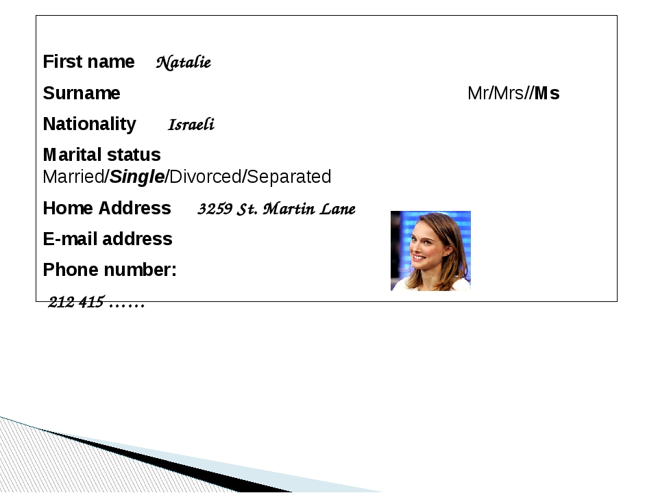 First name Natalie Surname 		 Mr/Mrs//Ms Nationality Israeli Marital status...