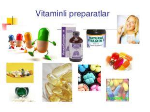 Vitaminli preparatlar