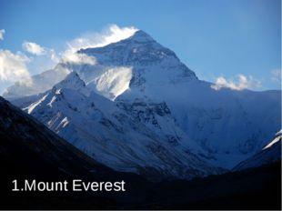 1.Mount Everest