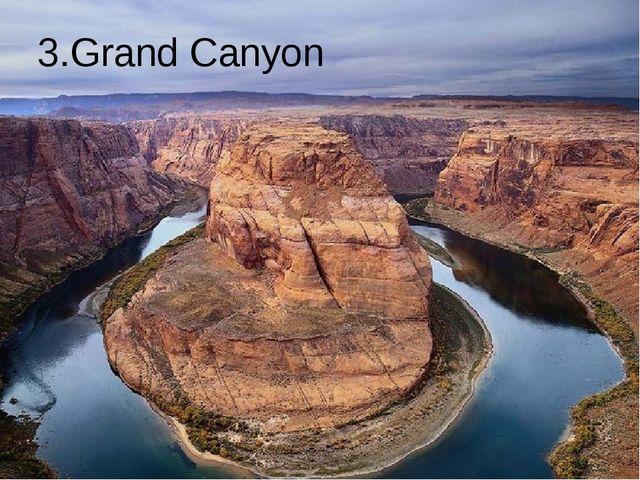 3.Grand Canyon