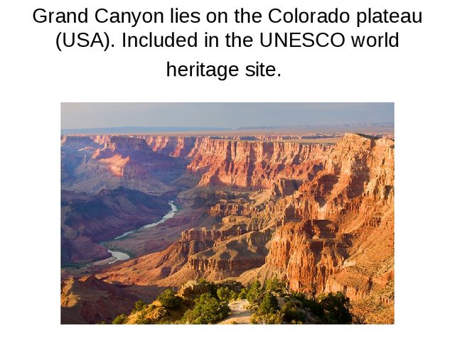 Grand Canyon lies on the Colorado plateau (USA). Included in the UNESCO world...