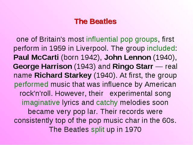 The Beatles one of Britain's most influential pop groups, first perform in 19...