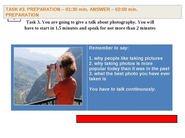 3 TASK #3. PREPARATION – 01:30 min. ANSWER – 02:00 min. PREPARATION Task 3....