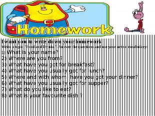 "I want you to write down your homework Write a topic ""Food and Drinks"". Answ"