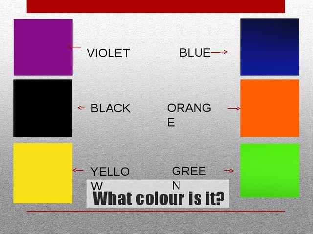VIOLET BLACK YELLOW BLUE ORANGE GREEN