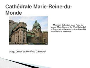 Montreal's Cathédrale Marie-Reine-du-Monde (Mary, Queen of the World Cathedr