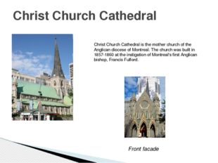 Christ Church Cathedral Christ Church Cathedral is the mother church of the A